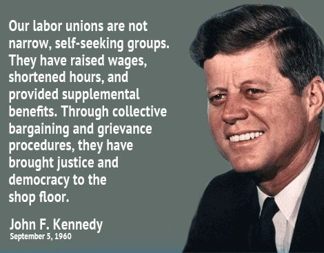 JFK_Our_Labor_Unions_Are_Not_Narrow