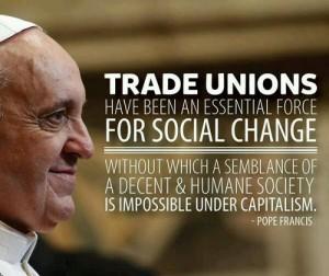 PopeFrancisTradeUnionsSocialChangeCROPPED
