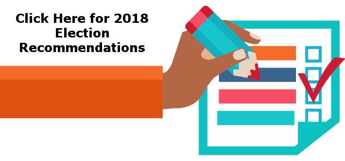 June 5th 2018 Primary Election Recommendations